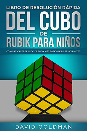 Libro de Resolución Rápida del Cubo de Rubik para Niños: Cómo Resolver el Cubo de