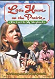 Little House on the Prairie: The Lord is My Shepherd by Good Times Home Video