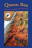 Queen Bea, Margaret Blanchard, 0595363385