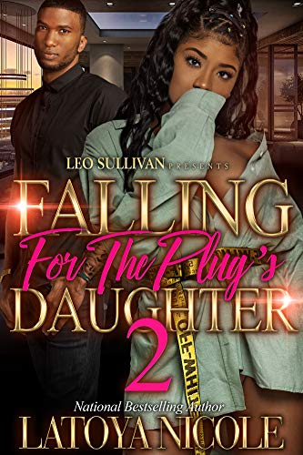 Falling for the Plug's Daughter 2