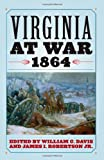 img - for Virginia at War, 1864 book / textbook / text book