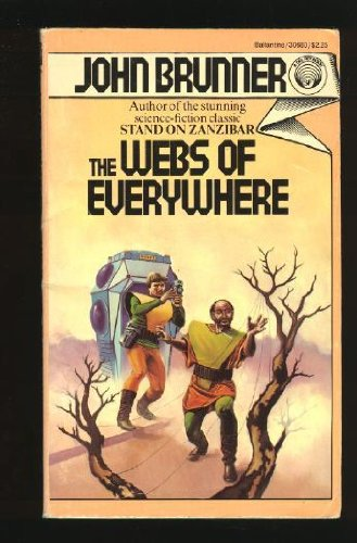 The Webs of Everywhere, Brunner, John