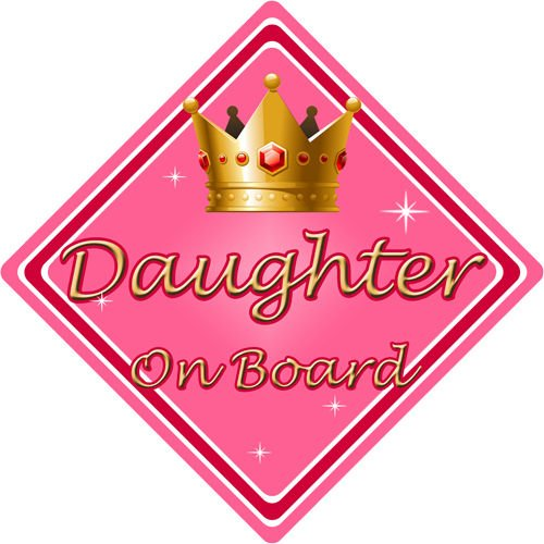 Non Personalised Child//Baby On Board Car Sign ~ Daughter On Board ~ Pink