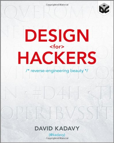 Design for Hackers: Reverse Engineering Beauty Front Cover