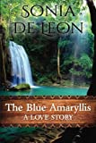 The Blue Amaryllis, Sonia De Leon, 1491001046