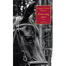 Demi-sang suisse: Un thriller initiatique (Campoche t. 1) (French Edition)