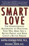 Smart Love, William J. Pieper and Martha Heineman Pieper, 1558321829