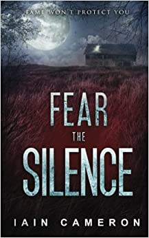 Book Fear the Silence (DI Angus Henderson) by Iain Cameron (2015-06-29)