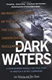 img - for Dark Waters: An Insider's Account of the NR-1, the Cold War's Undercover Nuclear Sub book / textbook / text book