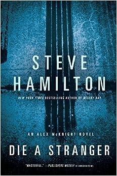 Book Die a Stranger (Alex McKnight)