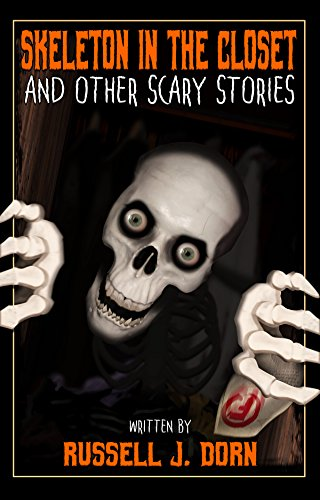 Skeleton in the Closet: and Other Scary Stories (Scary Scary Halloween)