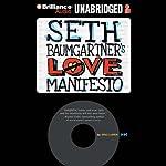 Seth Baumgartner's Love Manifesto | Eric Luper