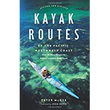 Kayak Routes of the Pacific Northwest Coast, 2nd Ed.