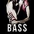 Bass: An Undercover Novel