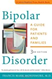 Bipolar Disorder : A Guide for Patients and Families, Mondimore, Francis Mark, 1421412055