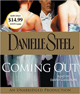 Amazon Fr Coming Out Danielle Steel David Garrison Livres