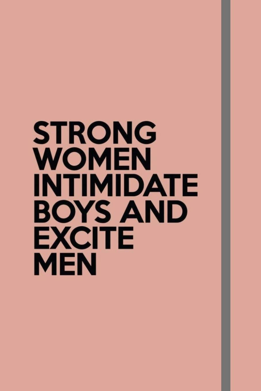 Strong why by women intimidated men are 10 Ways
