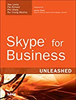 Skype for Business Unleashed Front Cover