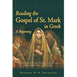 Reading the Gospel of St. Mark in Greek: A Beginning