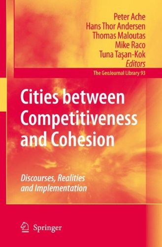 Cities between Competitiveness and Cohesion: Discourses, Realities and Implementation (GeoJournal Library)