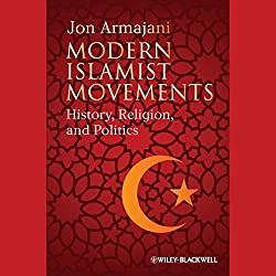 Modern Islamist Movements