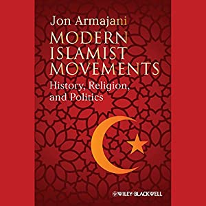 Modern Islamist Movements Hörbuch