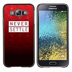 YiPhone /// Prima de resorte delgada de la cubierta del caso de Shell Armor - Nunca Settle Red Polígono patrón Motivación texto - Samsung Galaxy E5 E500