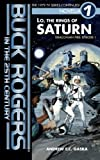 Buck Rogers in the 25th Century: Lo, the Rings of Saturn (Draconian Fire) (Volume 1)