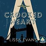 Crooked Heart | Lissa Evans