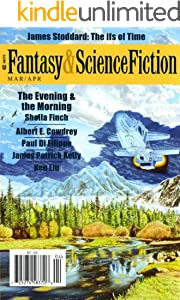 The Magazine of Fantasy & Science Fiction March/April 2011 (The Magazine of Fantasy & Science Fiction Book 120)