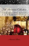 The Romance Collection, Christmas 2012 3 in 1 Romance Bundle