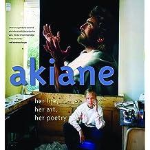By Akiane Kramarik - Akiane: Her Life, Her Art, Her Poetry
