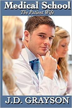 Medical School: The Patient Wife