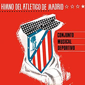 Himno del Atlético de Madrid (1965) de Conjunto Musical Deportivo ...
