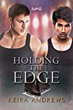 Holding the Edge