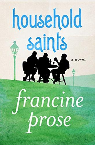 Household Saints: A Novel