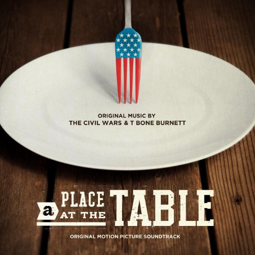 A Place at the Table (2012) Movie Soundtrack