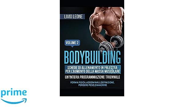 perdere peso e costruire muscoli