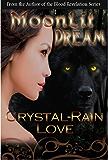 Moonlit Dream (Moonlit Novella #1)