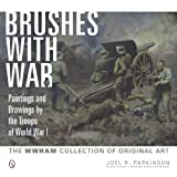img - for Brushes with War: Paintings and Drawings by the Troops of World War I: The WWHAM Collection of Original Art book / textbook / text book