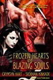Frozen Hearts and Blazing Souls