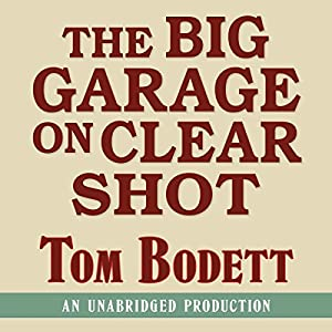 The Big Garage on Clearshot Audiobook