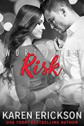 Worth The Risk (Worth It Book 2)