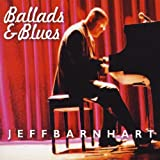 Ballads & Blues by Jeff Barnhart