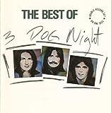 : The Best Of 3 Dog Night