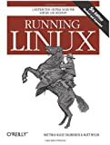 Running Linux, Dalheimer, Matthias Kalle and Welsh, Matt, 0596007604
