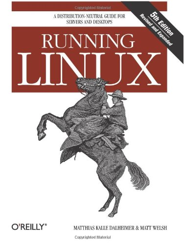 Running Linux: A Distribution-Neutral Guide for Servers and Desktops Module Other Server