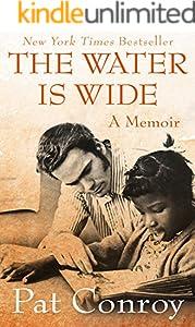The Water Is Wide: A Memoir