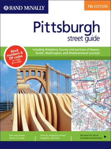 Rand McNally 2006 Pittsburgh/Allegheny Country: Street Guide (Rand McNally Pittsburgh Street Guide: Including Allegheny County)