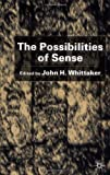 The Possibilities of Sense, D. Z. Phillips and John Whittaker, 0333971493